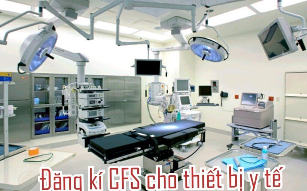 Thủ tục đăng kí giấy chứng nhận lưu hành tự do cho trang thiết bị y tế