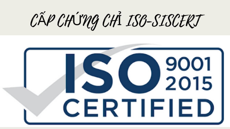 BẠN CẦN CẤP CHỨNG CHỈ ISO |SISCERT SẼ CẤP CHỨNG CHỈ ISO CHO BẠN NHƯ THẾ NÀO?