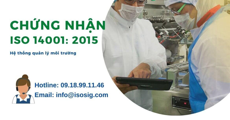 CHỨNG CHỈ ISO 14001 LÀ GÌ? GIẤY CHỨNG NHẬN ISO 14001 MANG LẠI LỢI ÍCH GÌ CHO DOANH NGHIỆP?