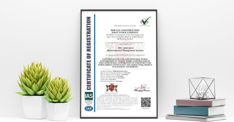 Công Ty Cổ Phần Xây Dựng Hợp Lực đạt giấy chứng nhận ISO 14001:2015