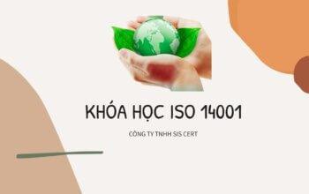 Khóa học ISO 14001 và đào tạo ISO 14001