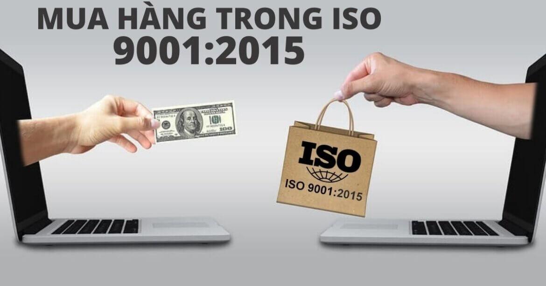 HƯỚNG DẪN QUẢN LÝ HOẠT ĐỘNG MUA HÀNG THEO ISO 9001:2015