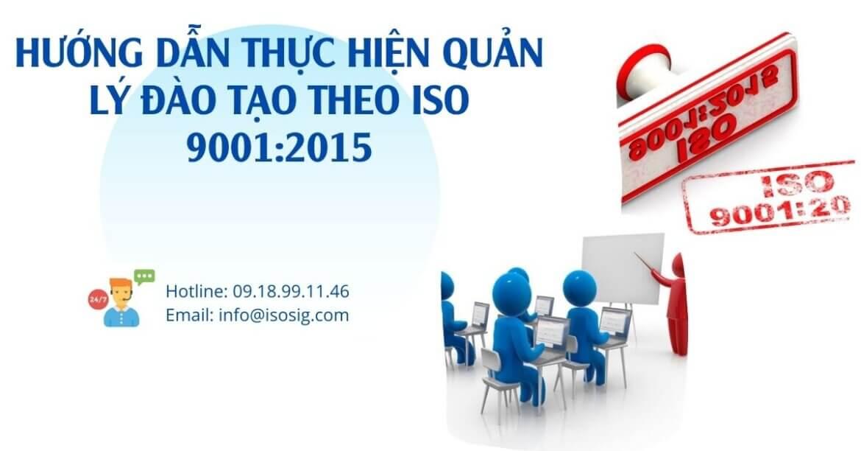 HƯỚNG DẪN THỰC HIỆN QUẢN LÝ ĐÀO TẠO THEO ISO 9001:2015