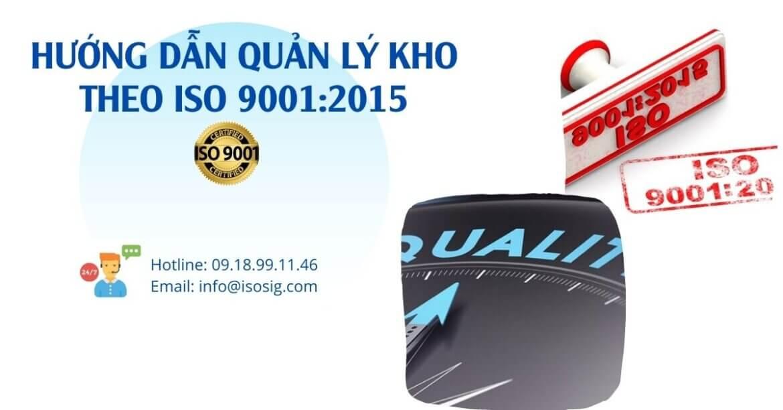 HƯỚNG DẪN QUẢN LÝ KHO THEO ISO 9001:2015