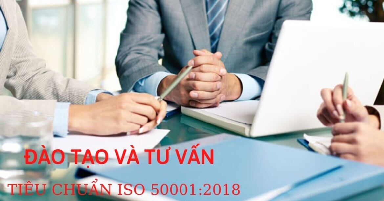 LỢI ÍCH CỦA TƯ VẤN ISO 50001:2018 – CHỌN ĐƠN VỊ TƯ VẤN ISO 50001:2018 NHƯ THẾ NÀO?