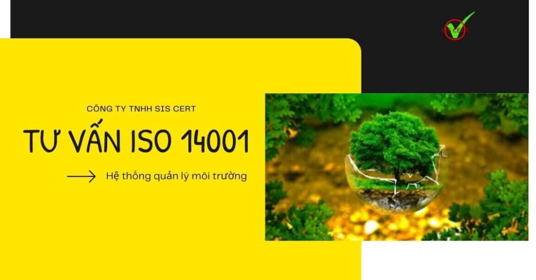 QUY TRÌNH TƯ VẤN ISO 14001:2015 – CHỌN ĐƠN VỊ TƯ VẤN ISO 14001:2015 NHƯ THẾ NÀO?