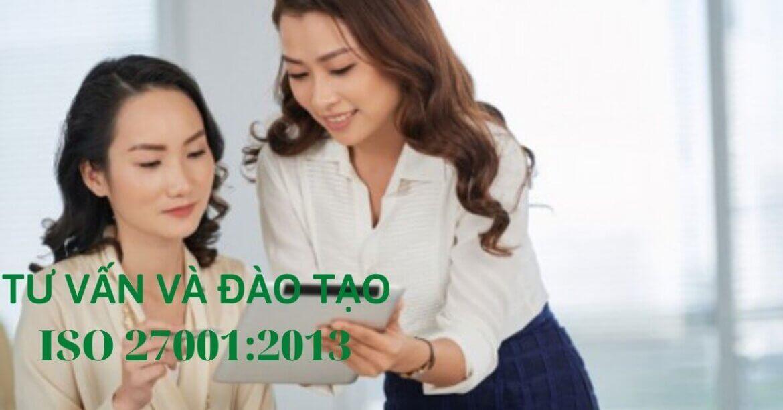 LỢI ÍCH CỦA TƯ VẤN ISO 27001:2013 – CHỌN ĐƠN VỊ TƯ VẤN ISO 27001:2013 NHƯ THẾ NÀO?