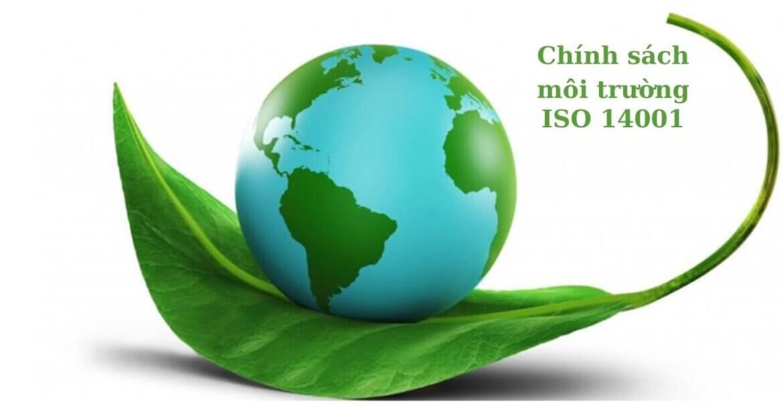 HƯỚNG DẪN THIẾT LẬP CHÍNH SÁCH MÔI TRƯỜNG THEO TIÊU CHUẨN ISO 14001