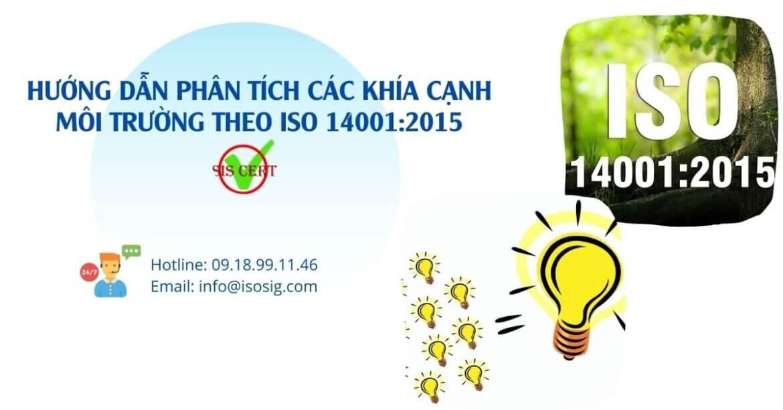 HƯỚNG DẪN PHÂN TÍCH CÁC KHÍA CẠNH MÔI TRƯỜNG THEO ISO 14001:2015