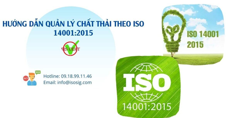 HƯỚNG DẪN QUẢN LÝ CHẤT THẢI THEO ISO 14001:2015