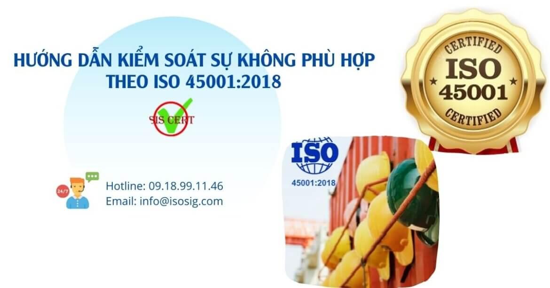 HƯỚNG DẪN KIỂM SOÁT SỰ KHÔNG PHÙ HỢP THEO ISO 45001:2018