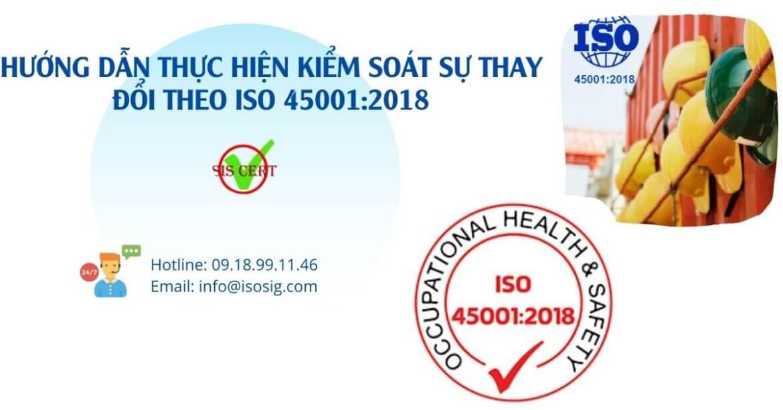 HƯỚNG DẪN THỰC HIỆN KIỂM SOÁT SỰ THAY ĐỔI THEO ISO 45001:2018