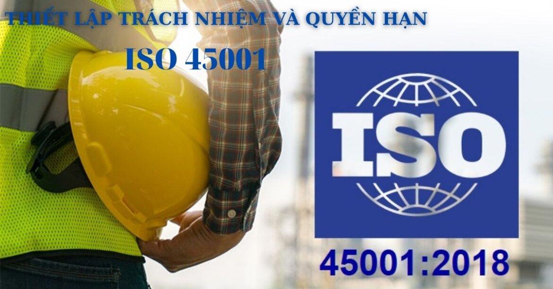 HƯỚNG DẪN THIẾT LẬP TRÁCH NHIỆM VÀ QUYỀN HẠN THEO YÊU CẦU ISO 45001:2018