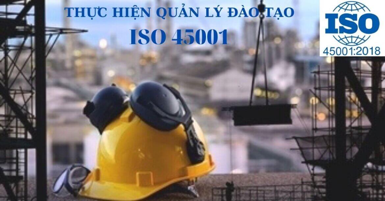 HƯỚNG DẪN THỰC HIỆN QUẢN LÝ ĐÀO TẠO THEO ISO 45001