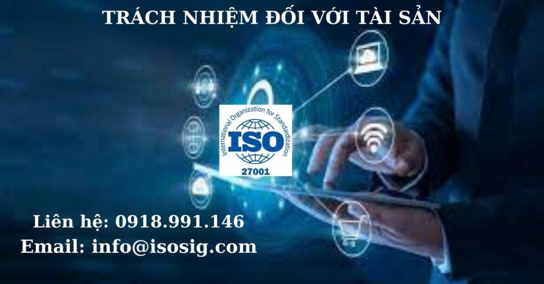 HƯỚNG DẪN THỰC HIỆN TRÁCH NHIỆM ĐỐI VỚI TÀI SẢN THEO TIÊU CHUẨN ISO 27001